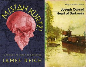 James Reich's newest novel 'Mistah Kurtz!' (left) is written as a prelude to Joseph Conrad's 'Heart of Darkness' (right). Courtesy of Anti-oedipus Press